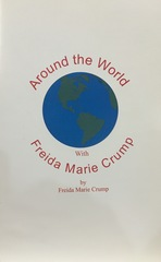 AROUND THE WORLD WITH FREDIA MARIE CRUMP